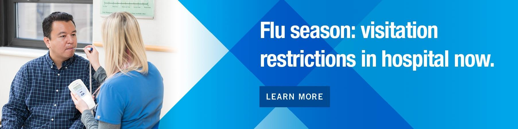 Inpatient Flu Visitation Restriction in Effect